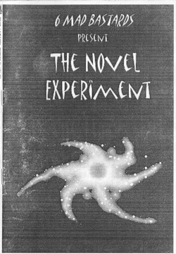 What looks like a poorly photocopied paper cover to a book. The title is written in an angular, all caps kooky typeface, and below it the jacket illustration appears to be a sort of 'Galactic swirl'. Above all, the author appears to be 6 Mad Bastards.